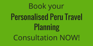 Book your personalised Peru Travel Planning consultation now